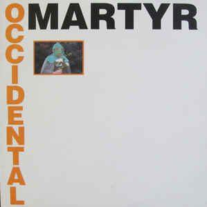 Occidental Martyr